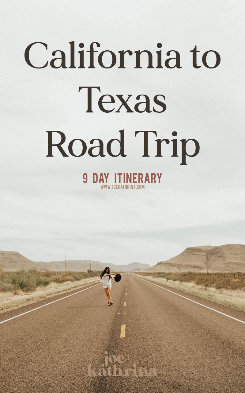 california to texas road trip itinerary